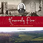 Heavenly Fire: the Life and Ministry of…