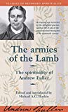 Haykin, Michael A. G.: The Armies of the Lamb: The Spirituality of Andrew Fuller