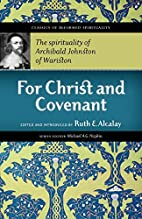 For Christ and Covenant: The Spirituality of…
