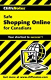 Pigeon, Marguerite: CliffsNotes Safe Shopping Online for Canadians