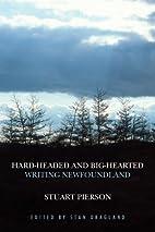 Hard-Headed and Big-Hearted: Writing…