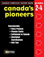 CANADA'S PIONEERS (PB) by Unknown