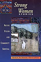 Strong Women Stories: Native Vision &…