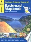 Backroad Mapbooks Cariboo Chilcotin Coast…