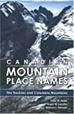 Boles, Glen W.: Canadian Mountain Place Names