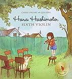 Hana Hashimoto, Sixth Violin by Chieri…