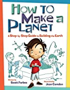 How to Make a Planet: A Step-by-Step Guide…