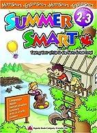 Summersmart Gr 2-3 by Popular Book Editorial