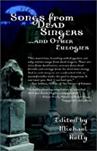 Songs from Dead Singers . . . and Other…