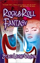 Rock 'N Roll Fantasy by Staci Layne Wilson