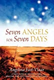 Fast-vlaar, Angelina: Seven Angels for Seven Days