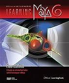 Learning Maya 6 | Foundation by Alias