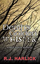 Death's Golden Whisper: A Meg Harris…
