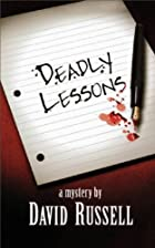 Deadly Lessons by David Russell