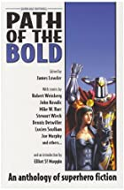 Path Of The Bold: Superhero Anthology…