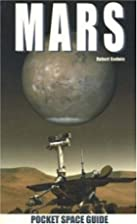Mars (Pocket Space Guides) by Robert Godwin