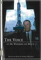 The Voice of Dr. Wernher von Braun: An…