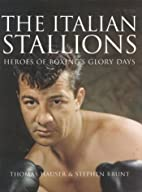 The Italian Stallions: Portraits on Canvas,…