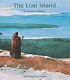 The Lost Island by E. Pauline Johnson