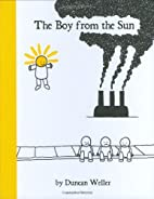 The Boy from the Sun by Duncan Weller