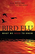 Bird flu : what we need to know by A.A.…