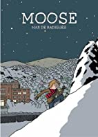 Moose by Max de Radigues