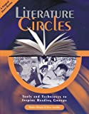 Rogers, Warren: Literature Circles: Tools and Techniques to Inspire Reading Groups