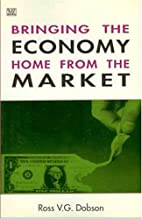 Bringing the Economy Home from the Market by…