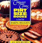 Pare, Jean: Baking Delights (Company's Coming Pint Size)