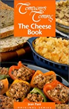 The Cheese Book (Company's Coming)…