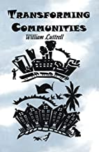 Transforming Communities by luttrellwilliaml