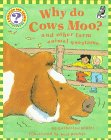Ripley, Catherine: Why Do Cows Moo?: And Other Farm Animal Questions