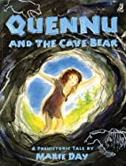 Quennu and the Cave Bear by Marie Day