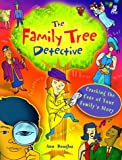 Douglas, Ann: The Family Tree Detective: Cracking the Case of Your Family's Story