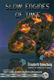 Vonarburg, Elisabeth: Slow Engines of Time
