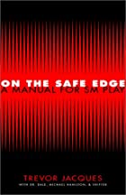 On the Safe Edge: A Manual for SM Play by…