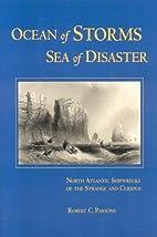 Ocean of Storms, Sea of Disaster by Robert…