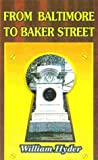 Hyder, William: From Baltimore to Baker Street: Thirteen Sherlockian Studies