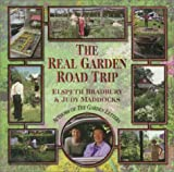 Bradbury, Elspeth: The Real Garden Road Trip