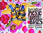 I can have my picnic in a patch of roses by…