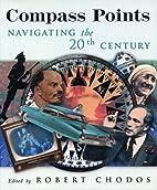 Compass Points: Navigating the Twentieth…