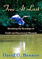Free at Last! Breaking the Bondage of Guilt…