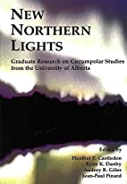 New northern lights : graduate research on…