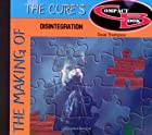 The Making of the Cure's Distintegration…