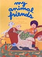 My Animal Friends by R. David Stephens