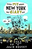 Doucet, Julie: New York Diary