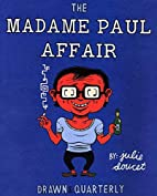 The madame Paul affair by Julie Doucet