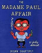 The madame Paul affair by Julie Doucet