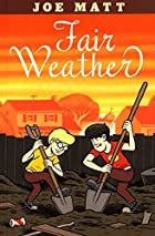 Fair Weather by Joe Matt