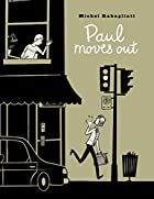 Paul Moves Out by Michel Rabagliati